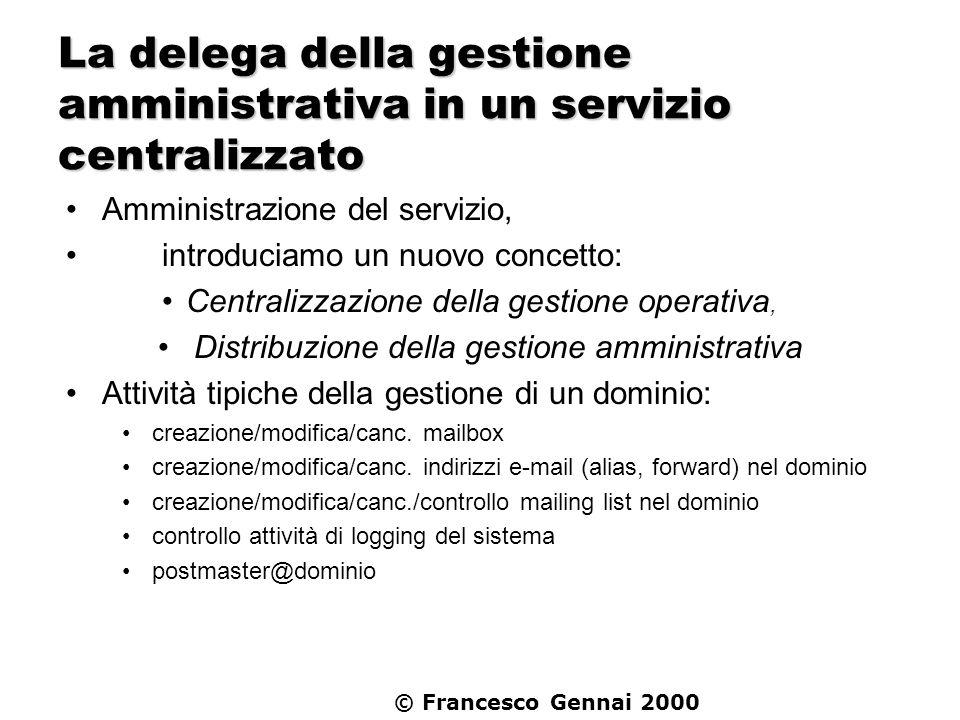 La delega della gestione amministrativa in un servizio centralizzato