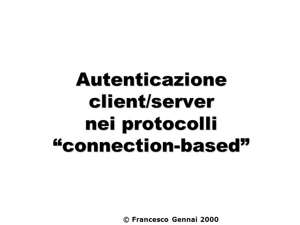 Autenticazione client/server nei protocolli connection-based