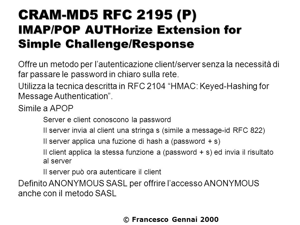 CRAM-MD5 RFC 2195 (P) IMAP/POP AUTHorize Extension for Simple Challenge/Response