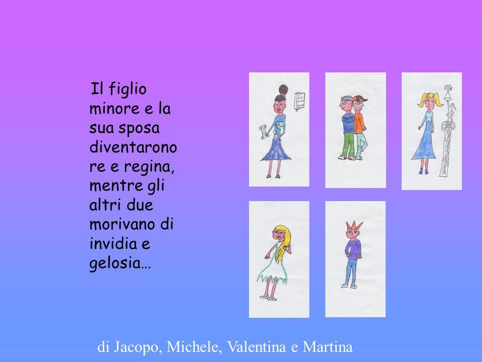 di Jacopo, Michele, Valentina e Martina