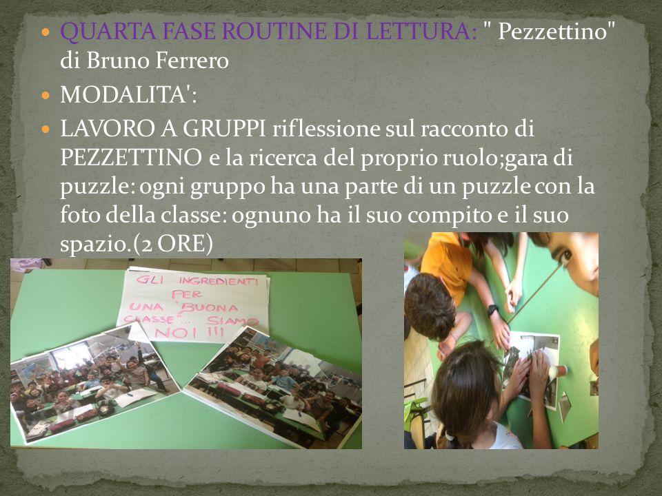 QUARTA FASE ROUTINE DI LETTURA: Pezzettino di Bruno Ferrero