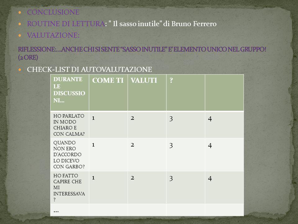 ROUTINE DI LETTURA: Il sasso inutile di Bruno Ferrero VALUTAZIONE: