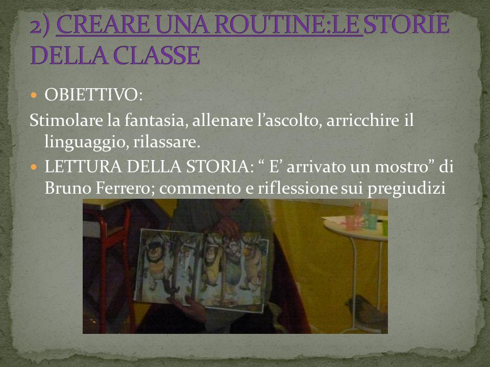 2) CREARE UNA ROUTINE:LE STORIE DELLA CLASSE