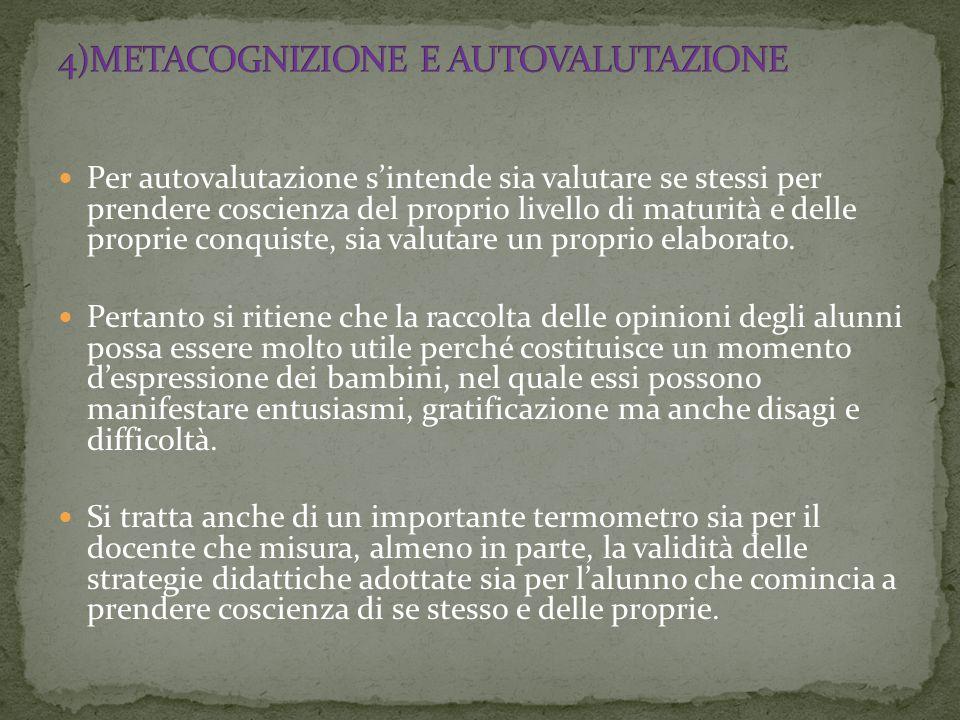 4)METACOGNIZIONE E AUTOVALUTAZIONE
