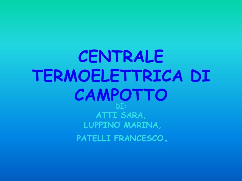 CENTRALE TERMOELETTRICA DI CAMPOTTO