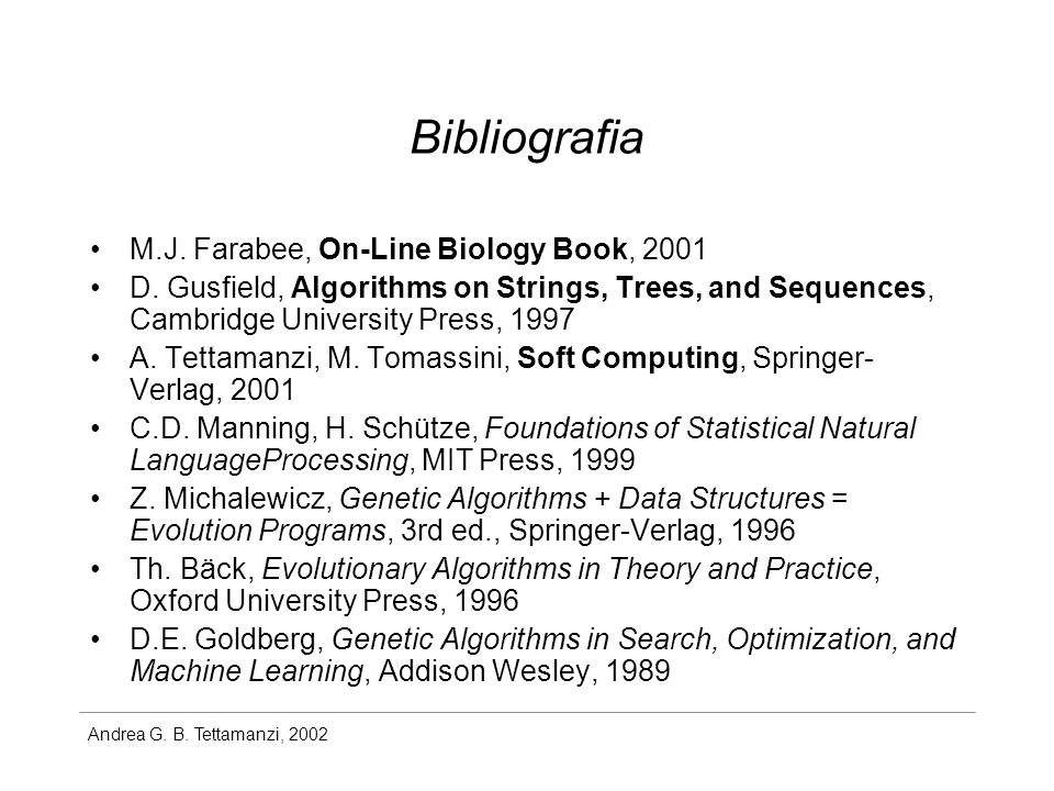 Bibliografia M.J. Farabee, On-Line Biology Book, 2001