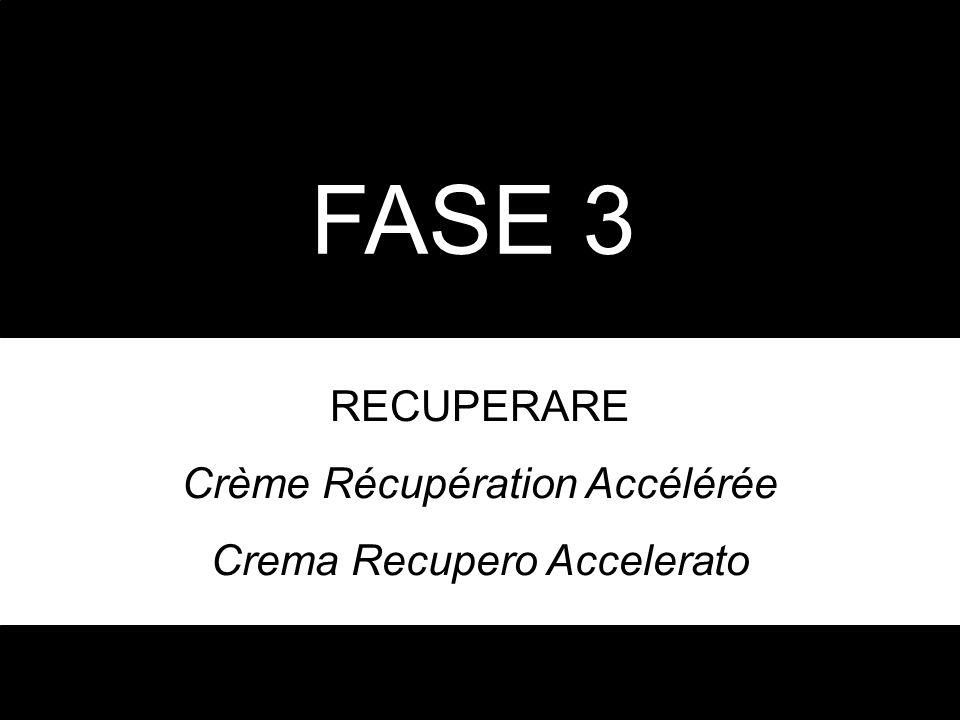 FASE 3 RECUPERARE Crème Récupération Accélérée