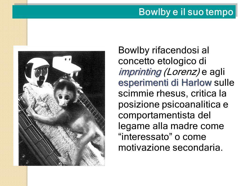 Bowlby e il suo tempo