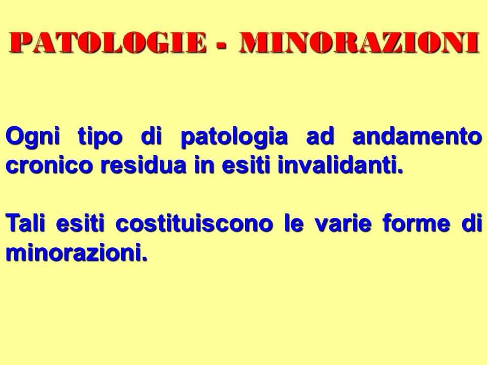 PATOLOGIE - MINORAZIONI