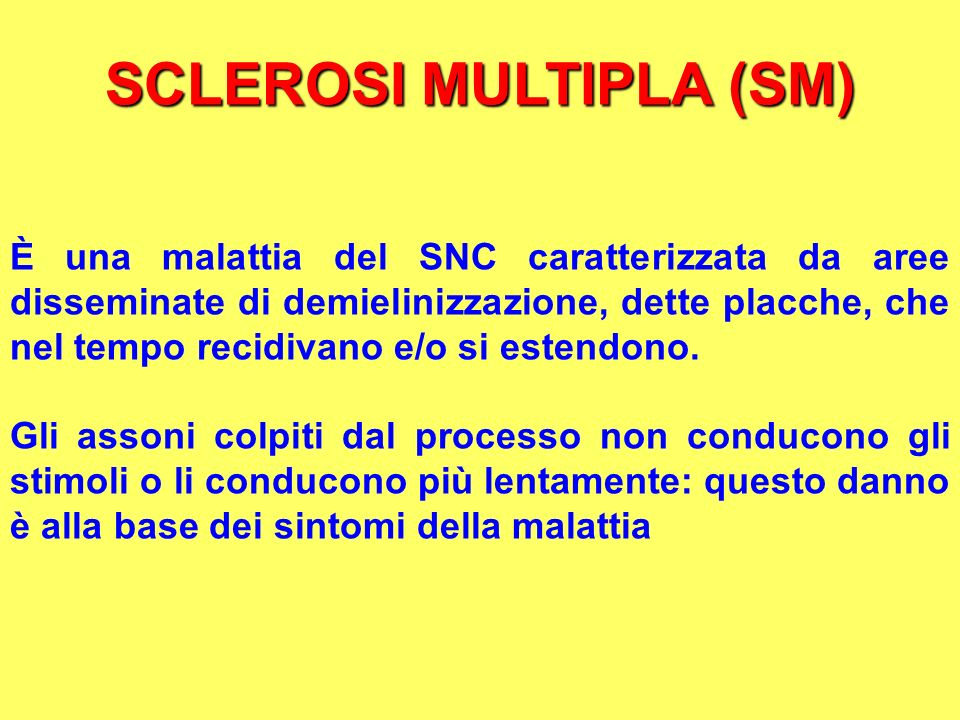SCLEROSI MULTIPLA (SM)