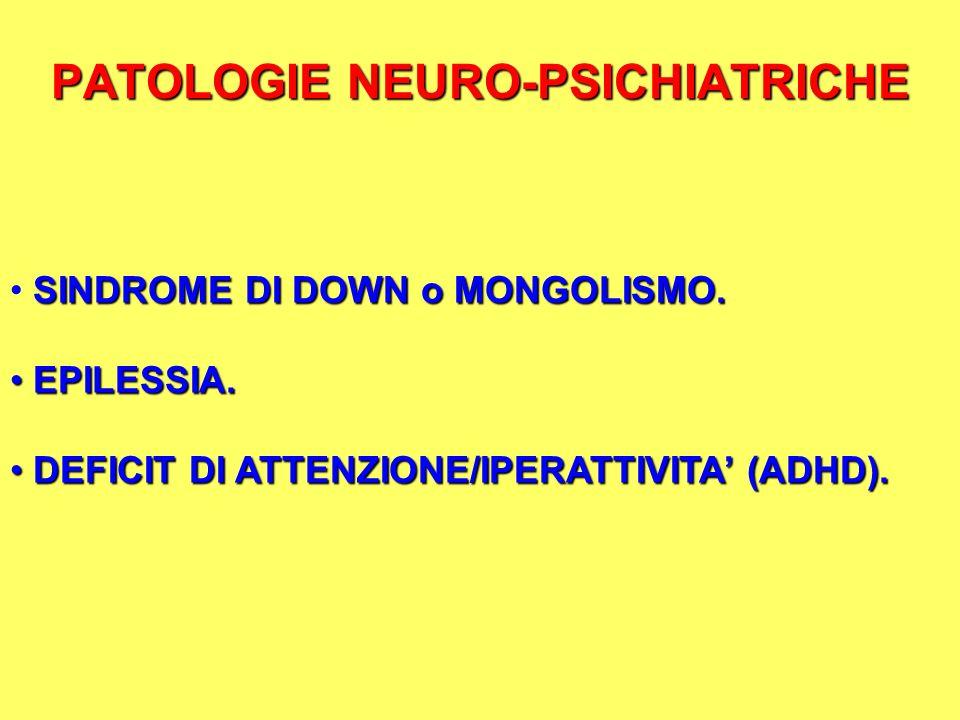 PATOLOGIE NEURO-PSICHIATRICHE