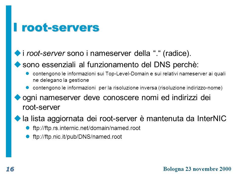I root-servers i root-server sono i nameserver della . (radice).