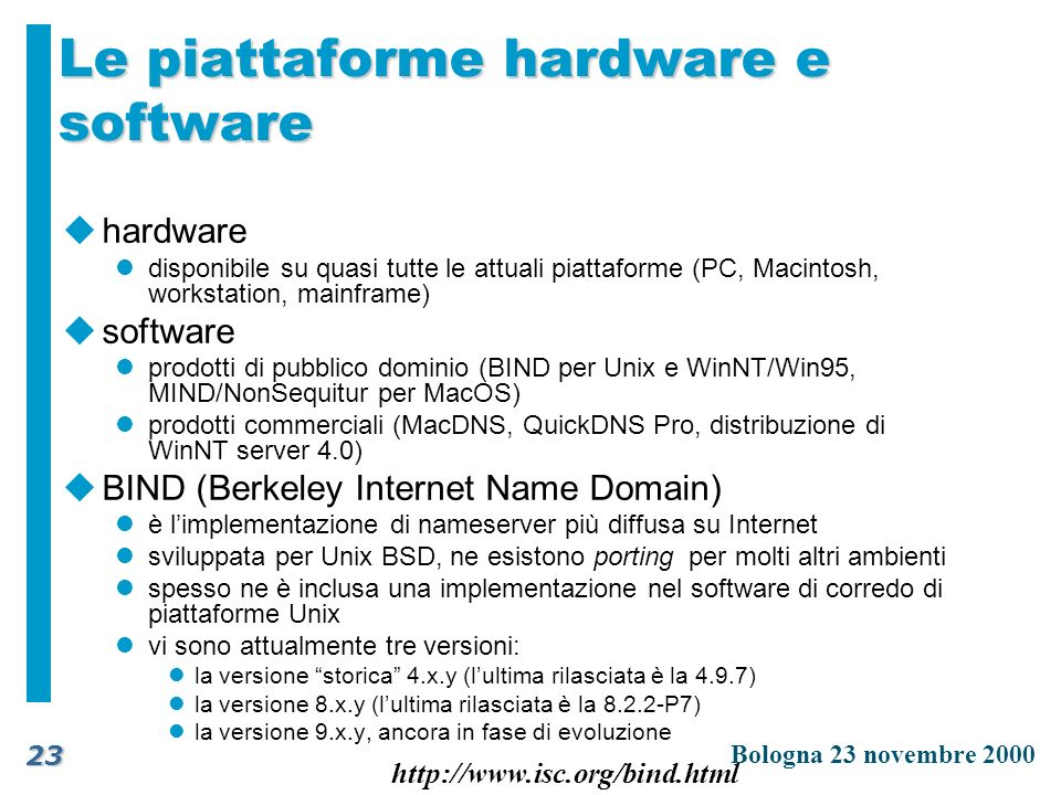 Le piattaforme hardware e software