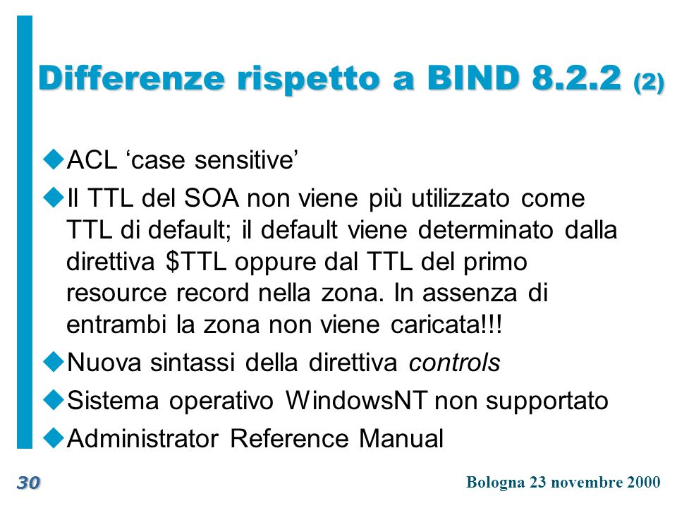 Differenze rispetto a BIND 8.2.2 (2)