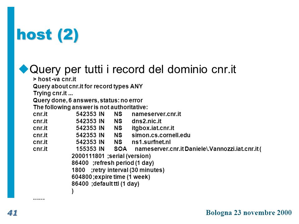 host (2) Query per tutti i record del dominio cnr.it