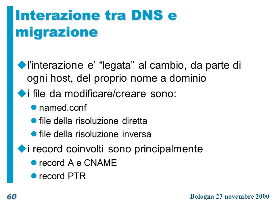 Interazione tra DNS e migrazione