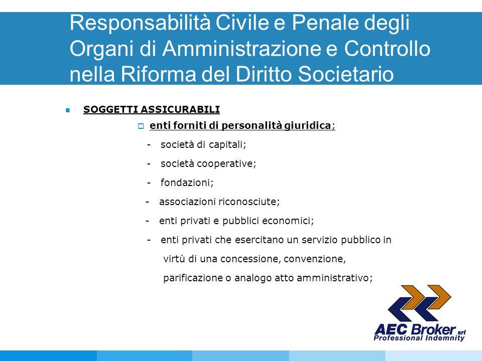 Responsabilità Civile e Penale degli Organi di Amministrazione e Controllo nella Riforma del Diritto Societario