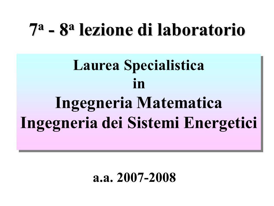 7a - 8a lezione di laboratorio