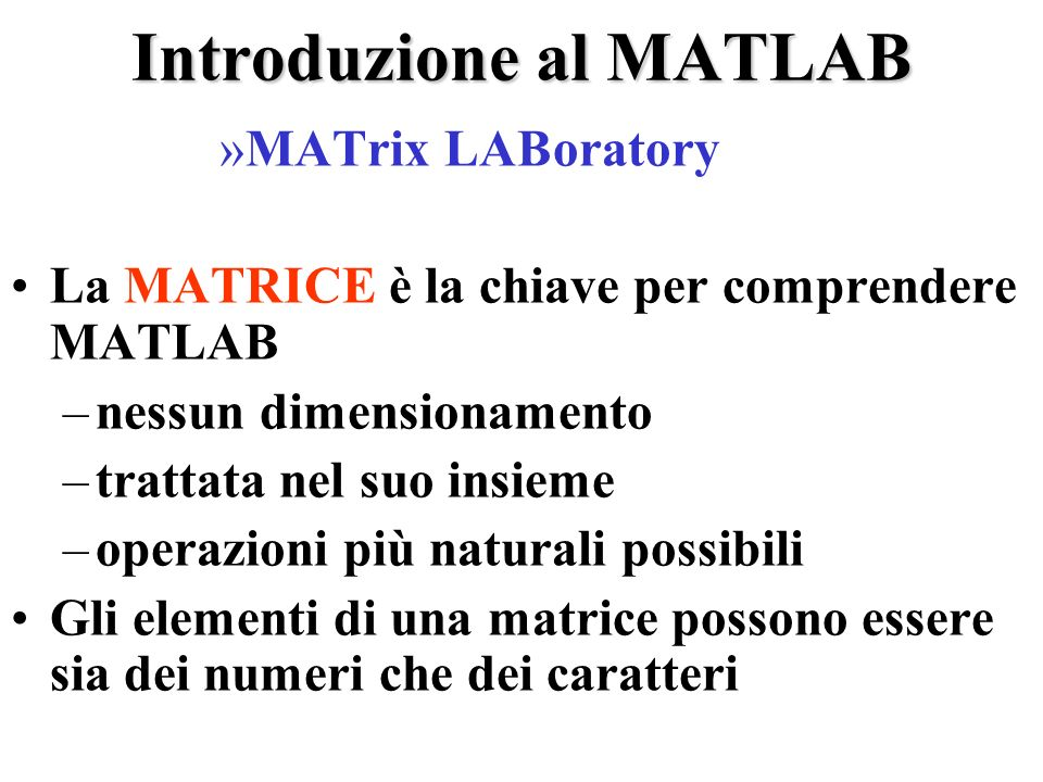 Introduzione al MATLAB