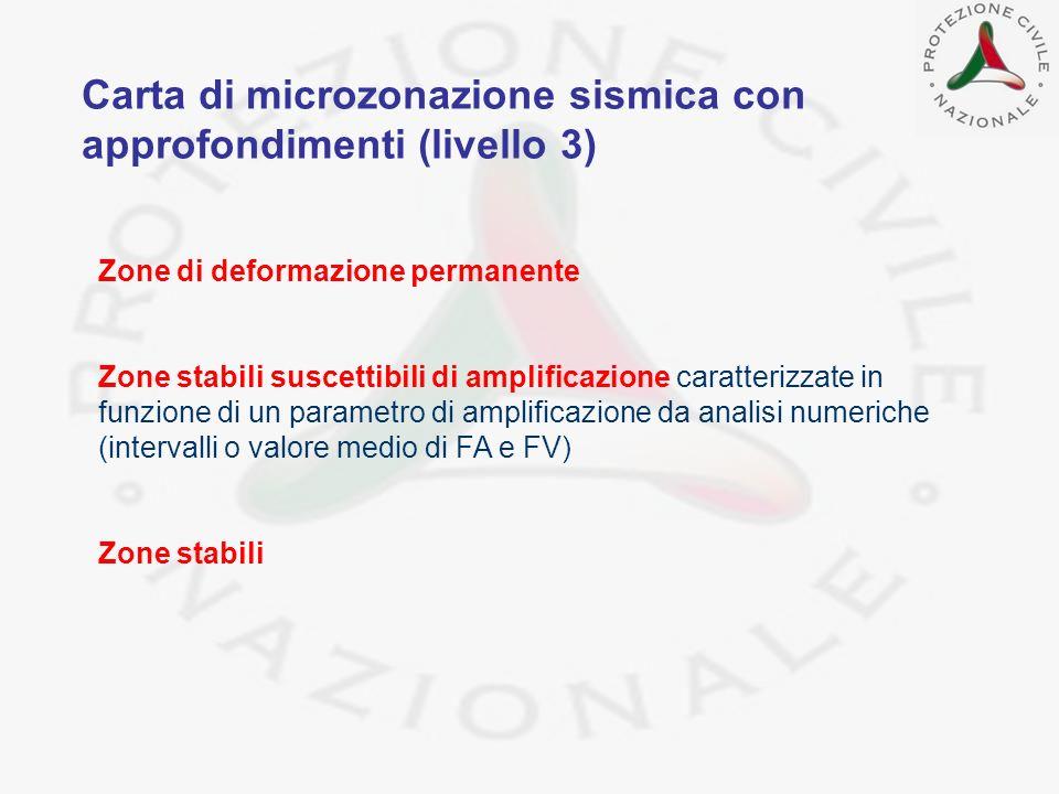 Carta di microzonazione sismica con approfondimenti (livello 3)