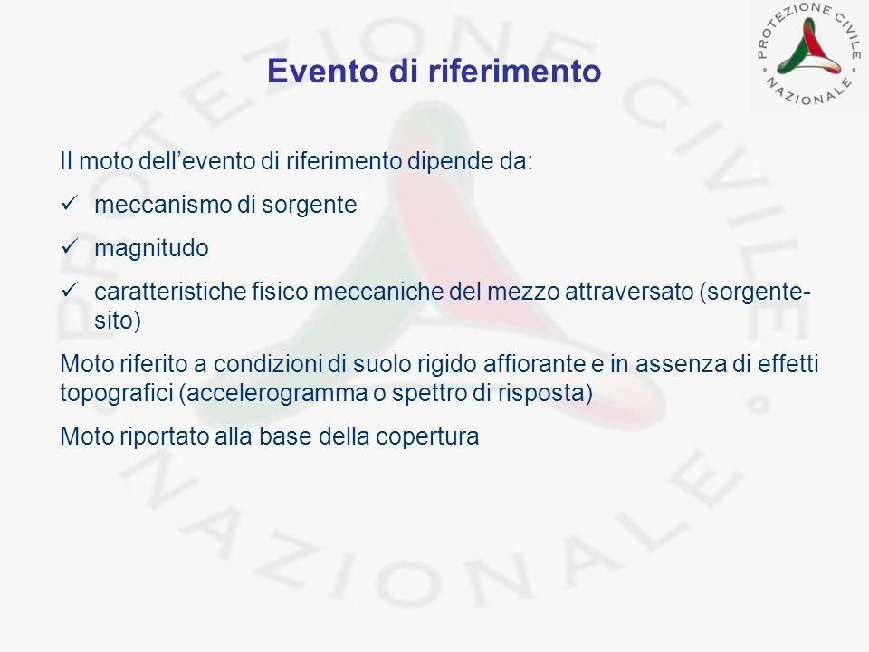 Evento di riferimento Il moto dell'evento di riferimento dipende da: