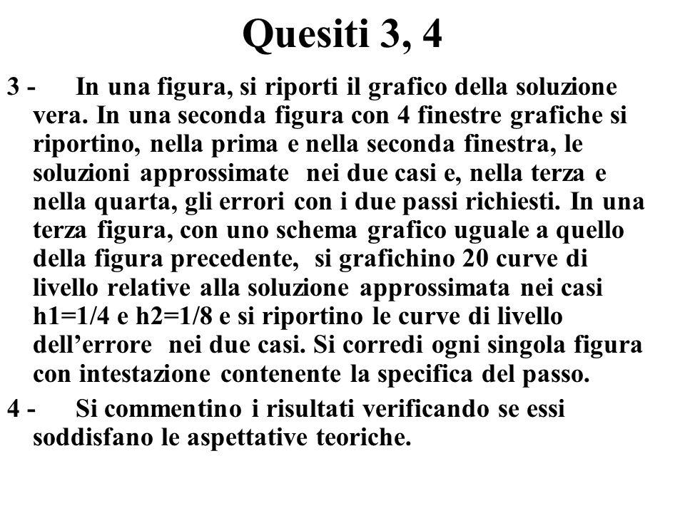 Quesiti 3, 4