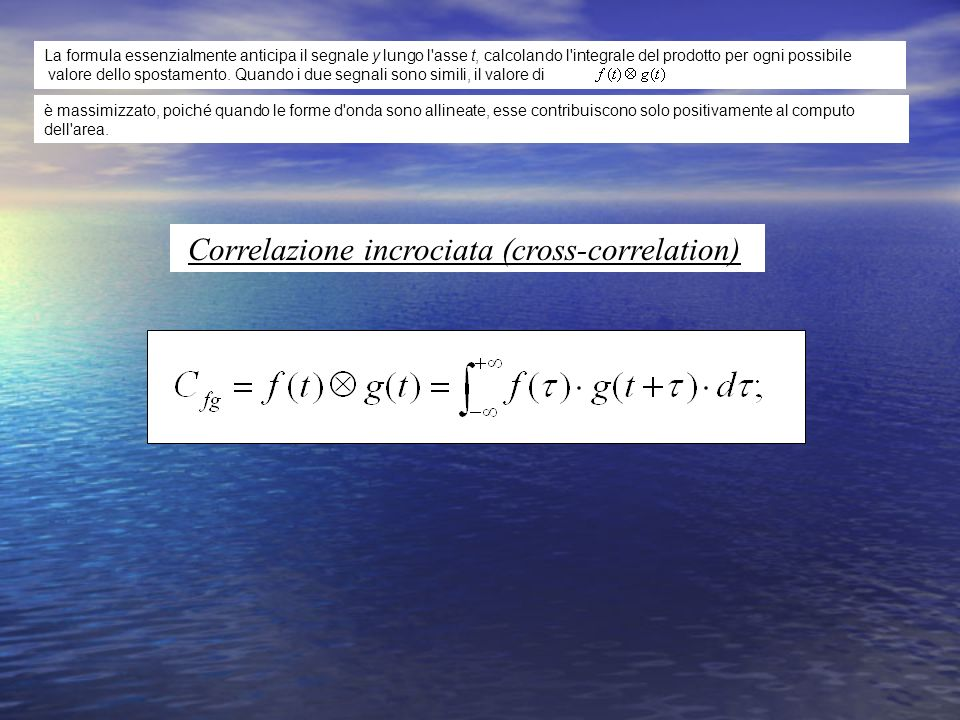 Correlazione incrociata (cross-correlation)