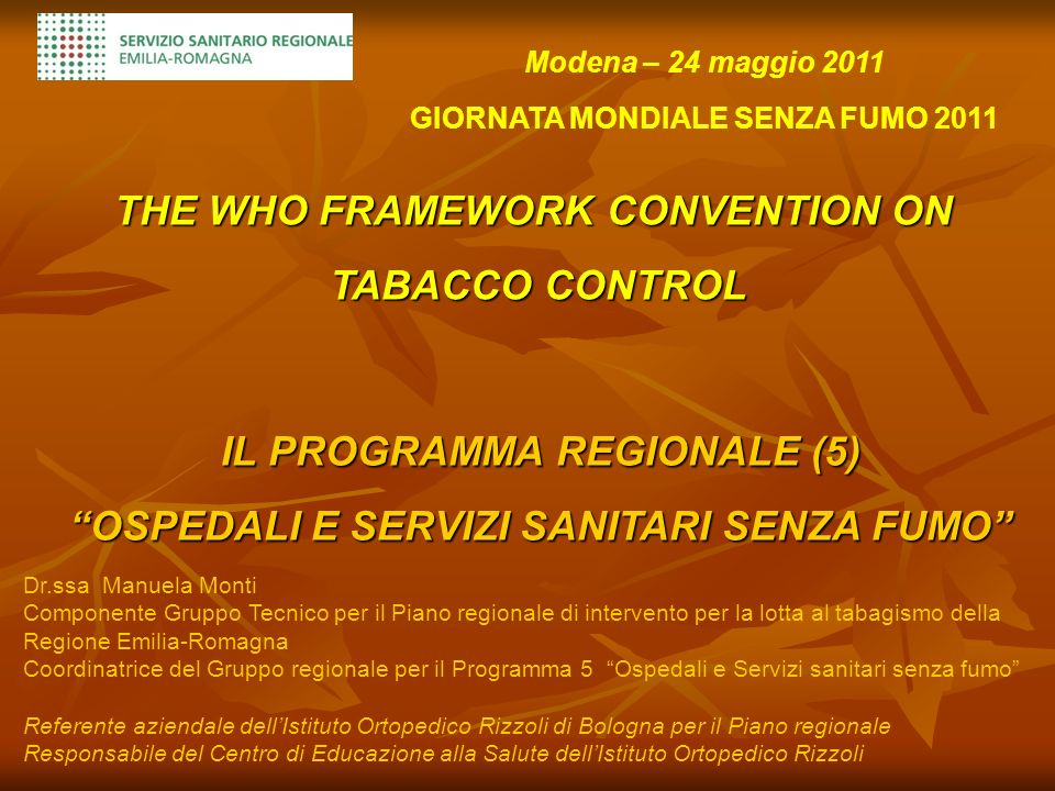 THE WHO FRAMEWORK CONVENTION ON TABACCO CONTROL