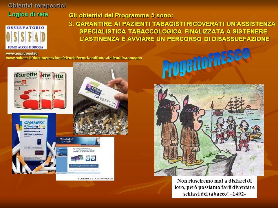 ProgettoFRESCO Obiettivi terapeutici Logica di rete