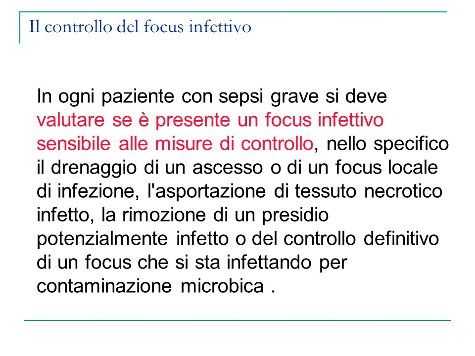 Il controllo del focus infettivo