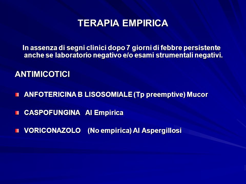 TERAPIA EMPIRICA ANTIMICOTICI