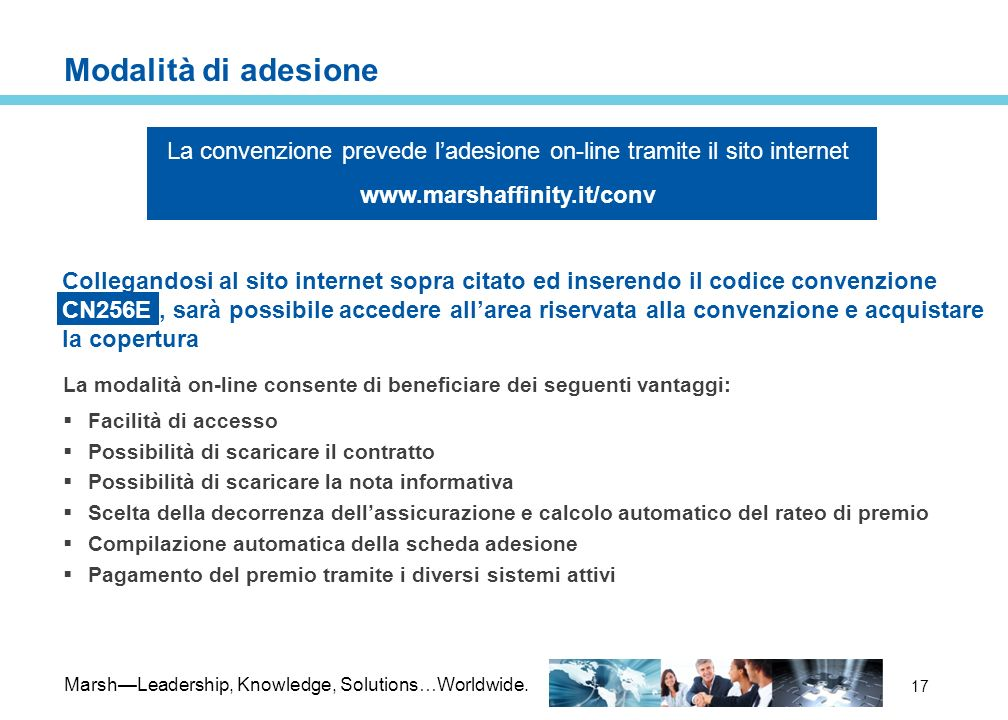 La convenzione prevede l'adesione on-line tramite il sito internet