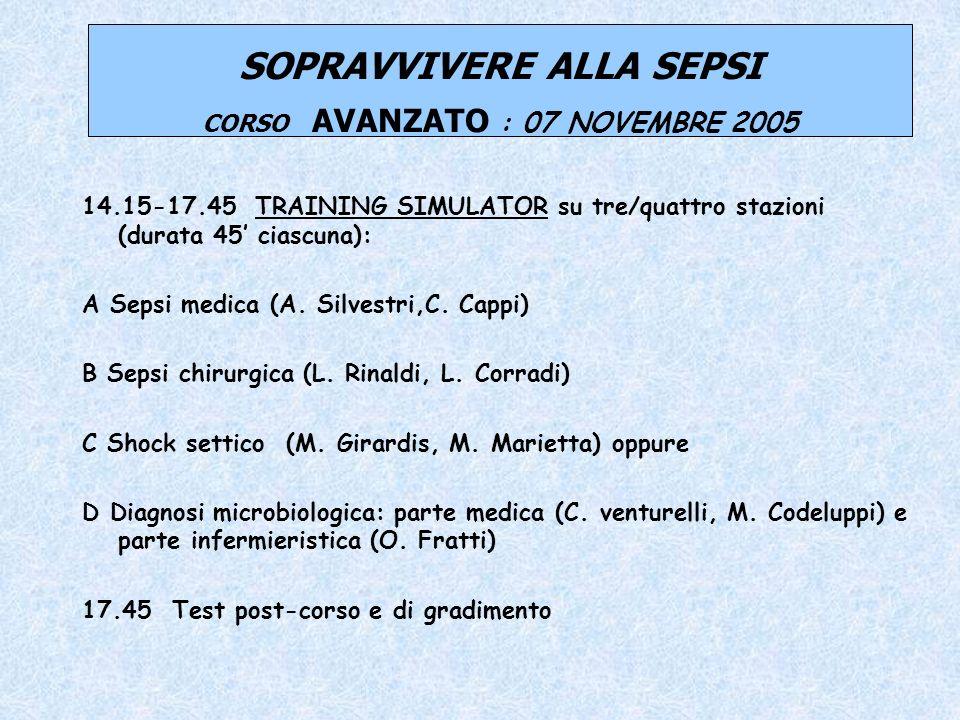 SOPRAVVIVERE ALLA SEPSI CORSO AVANZATO : 07 NOVEMBRE 2005