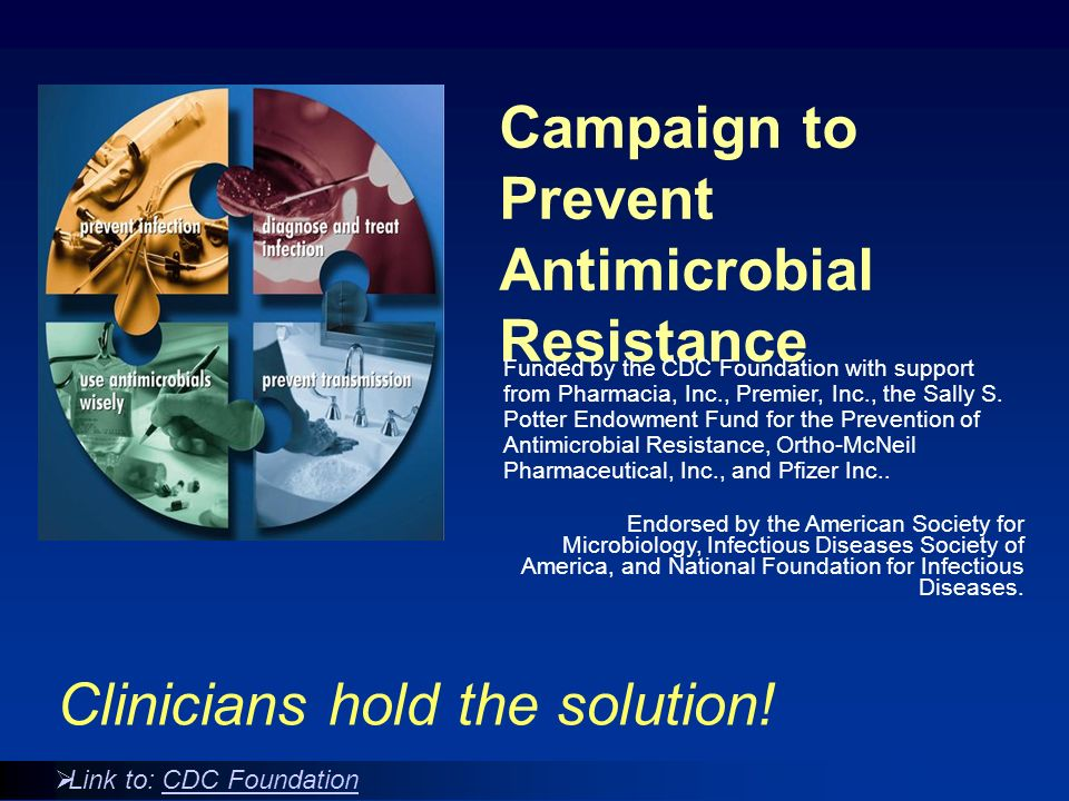 Campaign to Prevent Antimicrobial Resistance