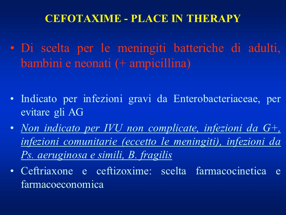 CEFOTAXIME - PLACE IN THERAPY