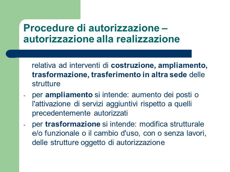Procedure di autorizzazione – autorizzazione alla realizzazione