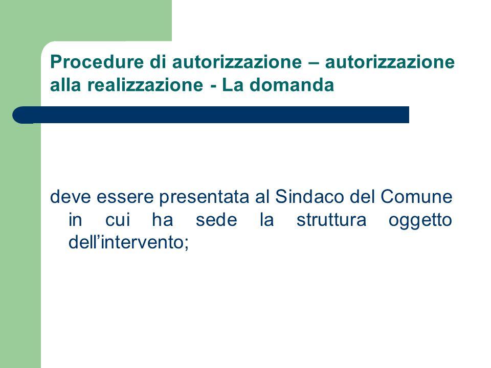 Procedure di autorizzazione – autorizzazione alla realizzazione - La domanda