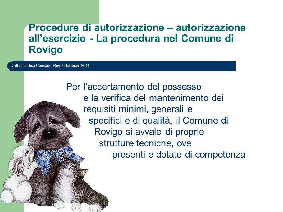 Procedure di autorizzazione – autorizzazione all'esercizio - La procedura nel Comune di Rovigo