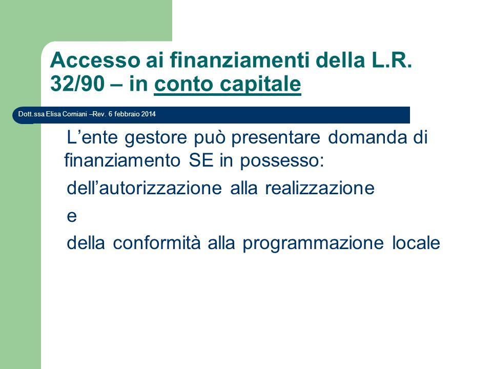 Accesso ai finanziamenti della L.R. 32/90 – in conto capitale