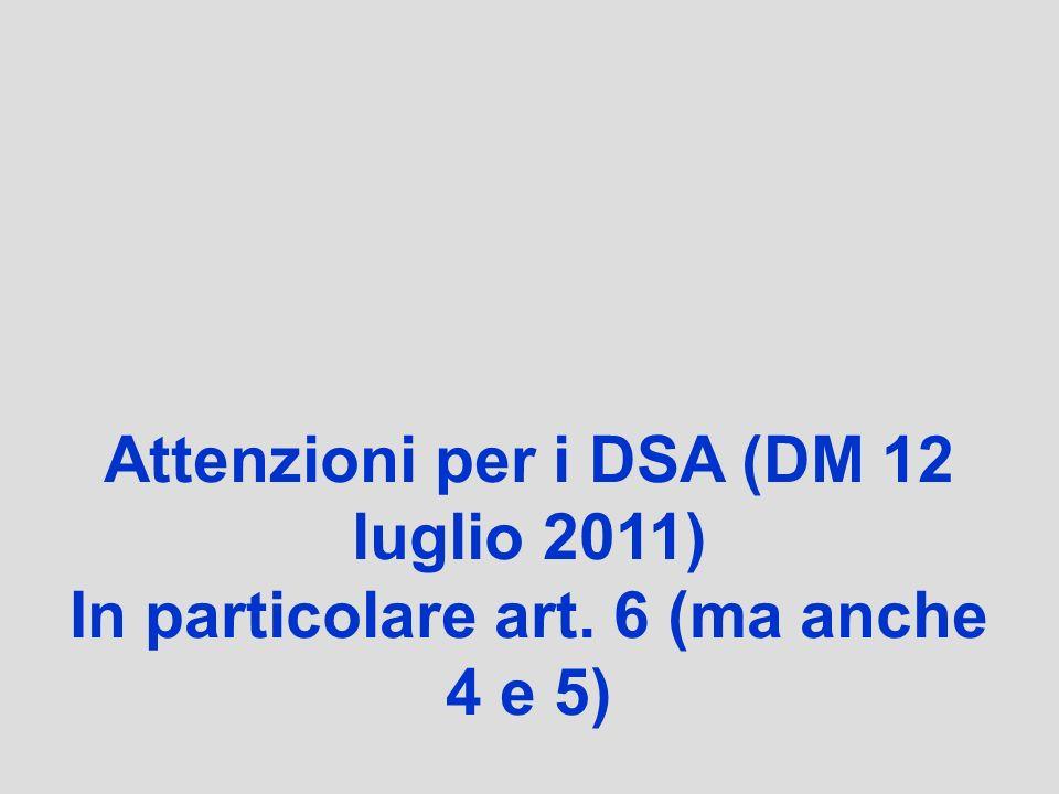 Attenzioni per i DSA (DM 12 luglio 2011)