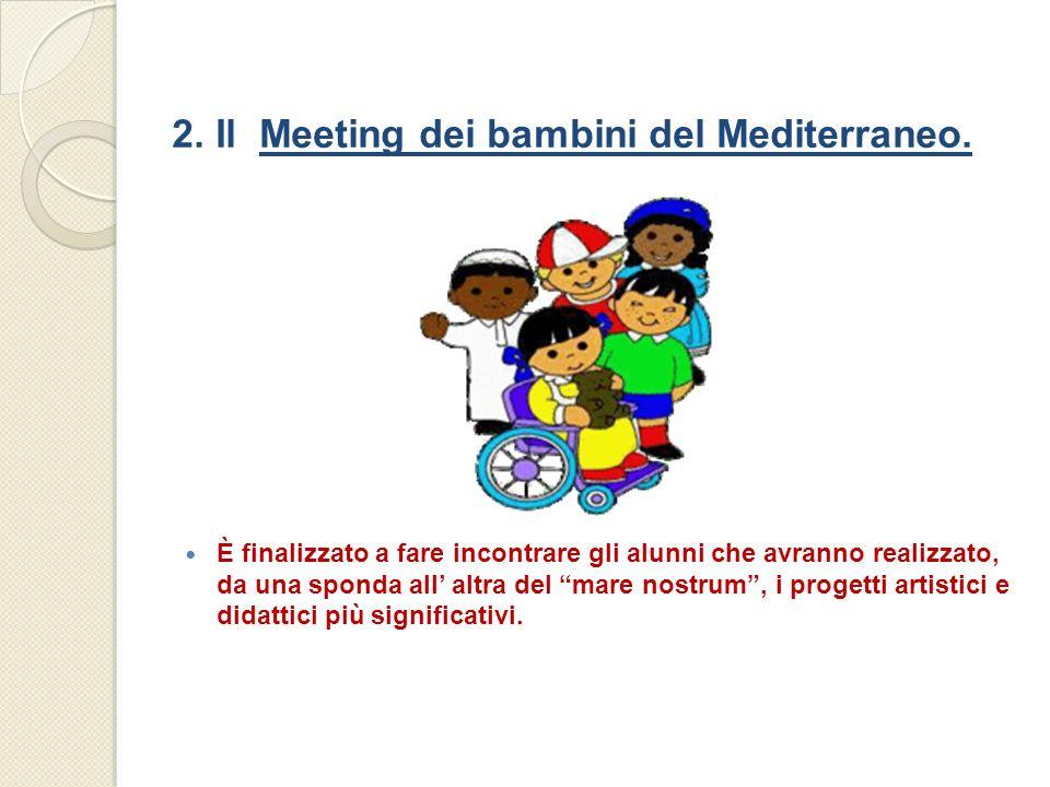 2. Il Meeting dei bambini del Mediterraneo.