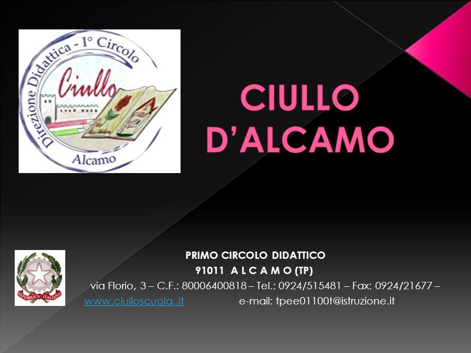 CIULLO D'ALCAMO PRIMO CIRCOLO DIDATTICO 91011 A L C A M O (TP)
