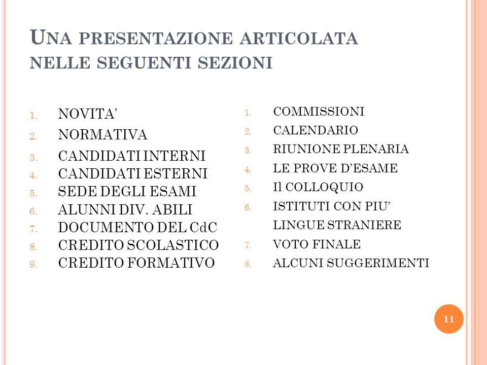 Una presentazione articolata nelle seguenti sezioni