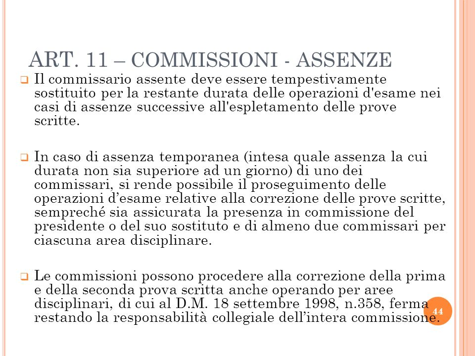 ART. 11 – COMMISSIONI - ASSENZE