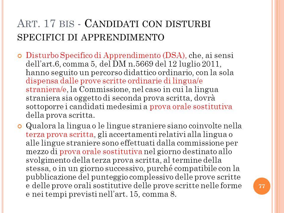 Art. 17 bis - Candidati con disturbi specifici di apprendimento