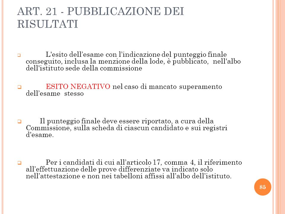 ART. 21 - PUBBLICAZIONE DEI RISULTATI