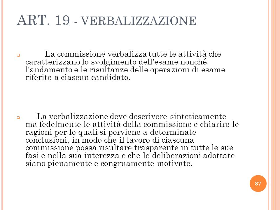 ART. 19 - VERBALIZZAZIONE