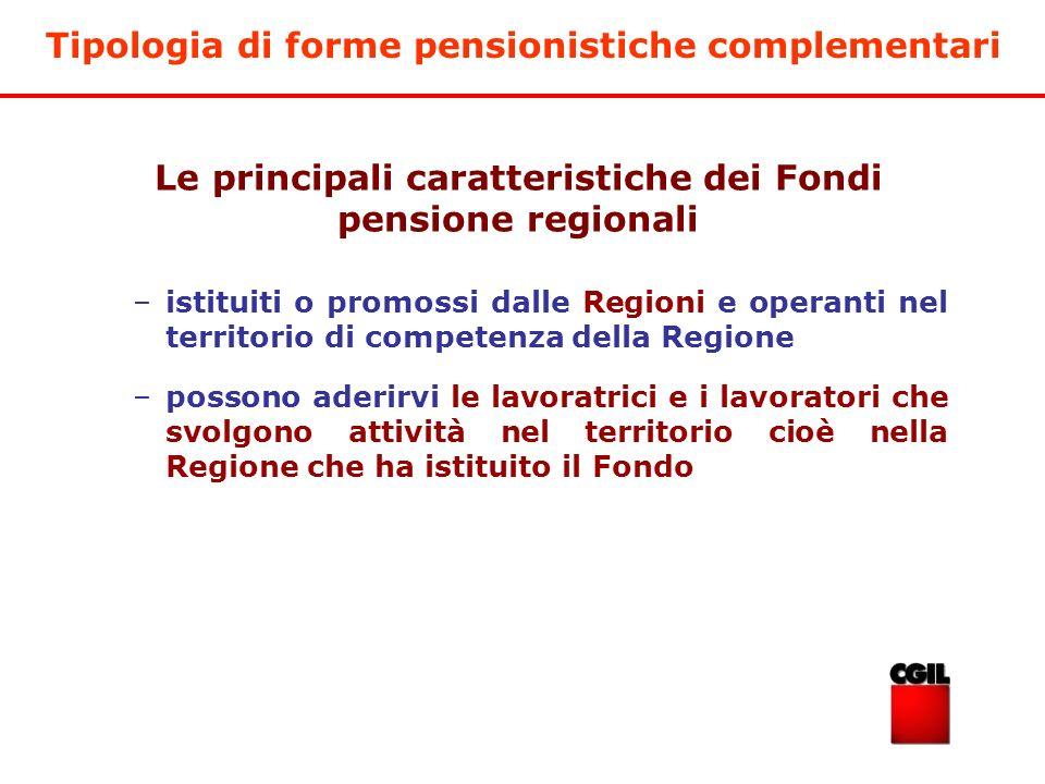Le principali caratteristiche dei Fondi pensione regionali