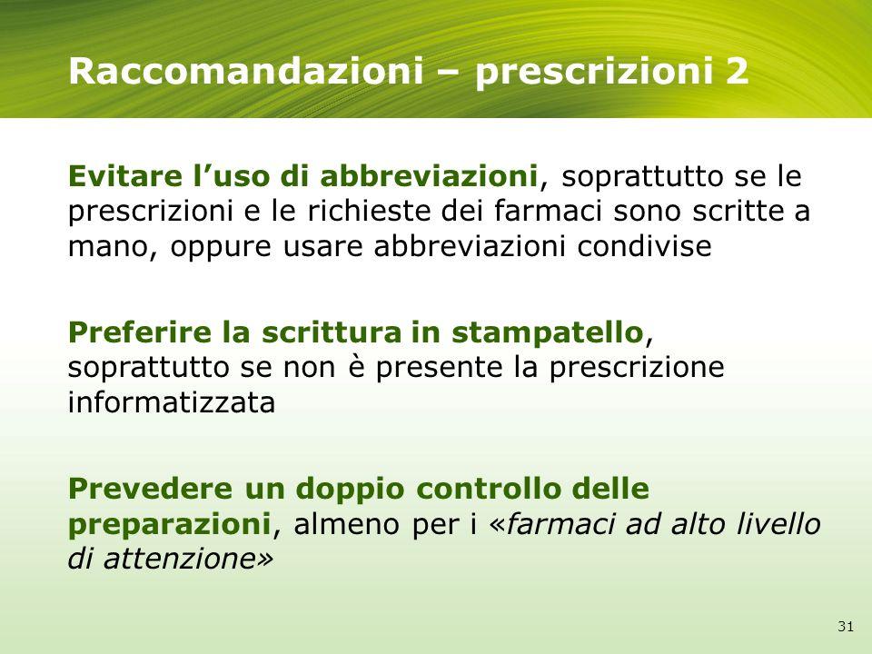 Raccomandazioni – prescrizioni 2