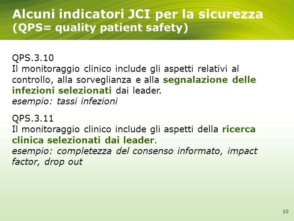 Alcuni indicatori JCI per la sicurezza (QPS= quality patient safety)